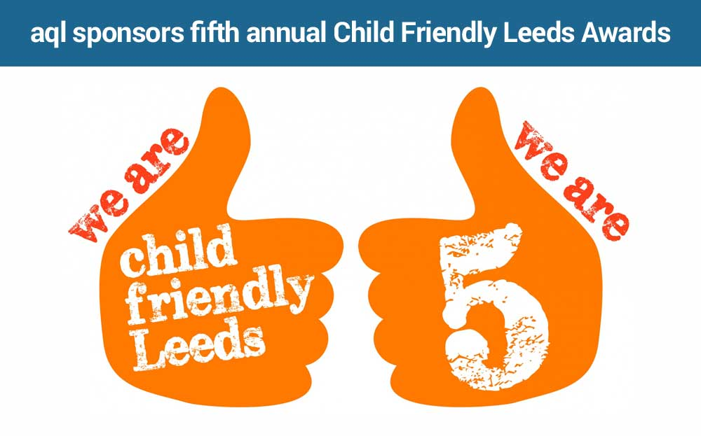image: aql sponsors child friendly leeds awards